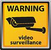 Zeichen der Überwachungskamera
