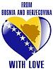 aus Bosnien und Herzegowina mit der Liebe