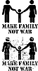 Vector clipart: Make Family - Not War