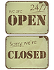 Set of grunge signs: open - closed - 24 hours | Stock Vector Graphics
