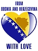 from Bosnia and Herzegovina with love