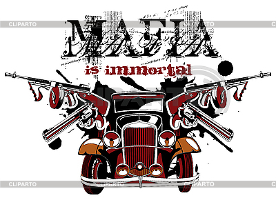 Mafia is immortal | Stock Vector Graphics |ID 3015079